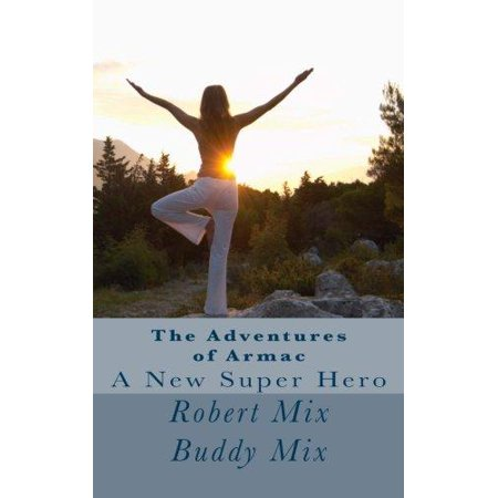 The Adventures of Armac: A New Super Hero - image 1 of 1