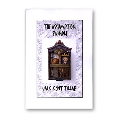 Assumption Swindle By Jack Tillar   Book