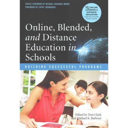 Online  Blended  And Distance Education In Schools  Building Successful Programs