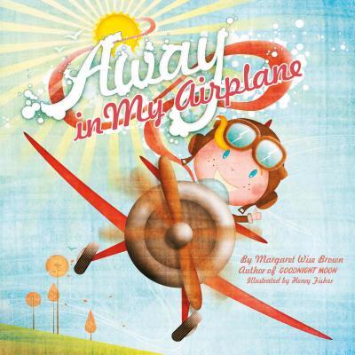 Away in My Airplane (Jefferson Airplane My Best Friend)
