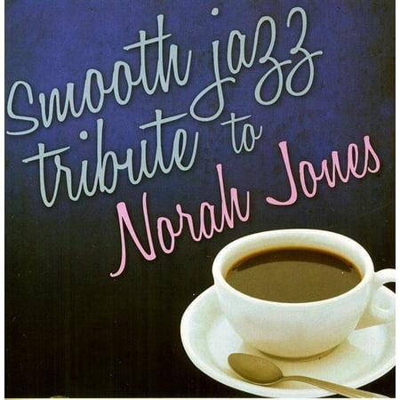 Smooth Jazz Tribute to Norah Jones (CD)