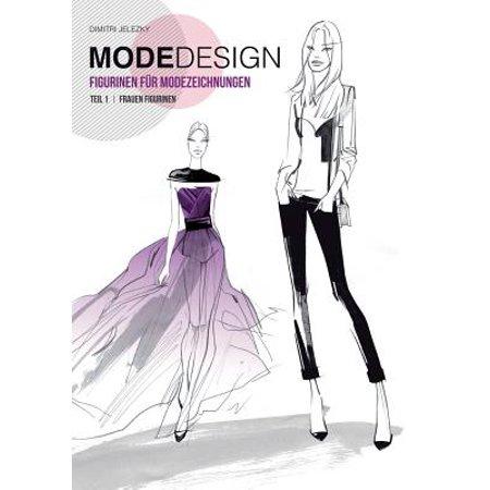 Modedesign Figurinen Fur Modezeichnungen, Teil 1 Frauen Figurinen (German Edition) (Nass-anzüge Für Frauen)