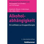 Alkoholabhängigkeit - eBook