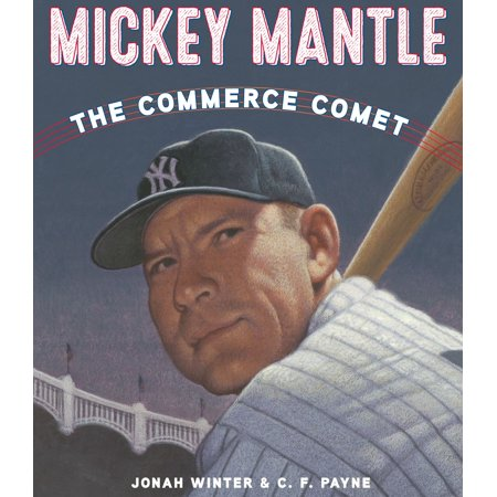 Mickey Mantle: The Commerce Comet - eBook ()