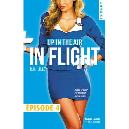 Up in the air Episode 4 In flight - eBook (Up In Flight)