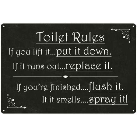 Toilet Rules... If you lift it... Funny Bathroom Metal Sign 12x18 2180008002 - Funny Rules For Halloween