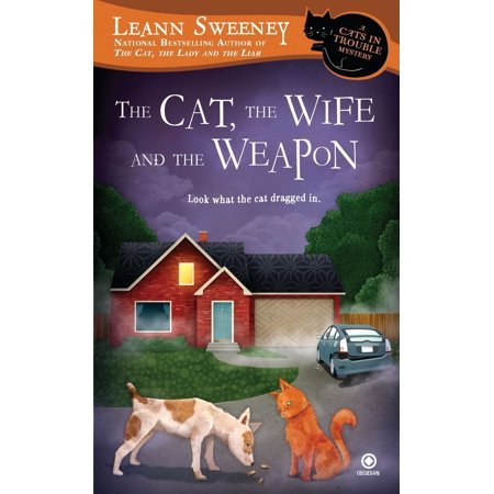 The Cat, the Wife and the Weapon : A Cats in Trouble