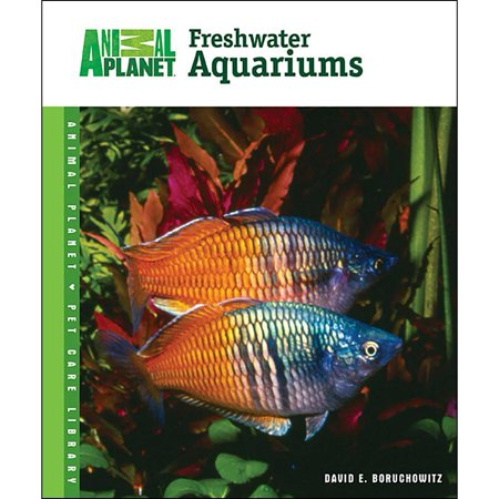 Animal Planet Setup and Care of Freshwater Aquariums B - Walmart.com