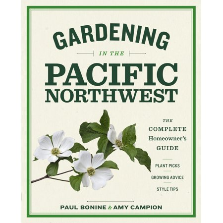 Gardening in the Pacific Northwest - Paperback