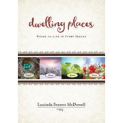 Dwelling Places: Words to Live in Every Season (Paperback)