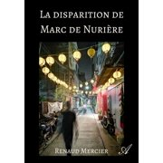 La disparition de Marc de Nurière - eBook