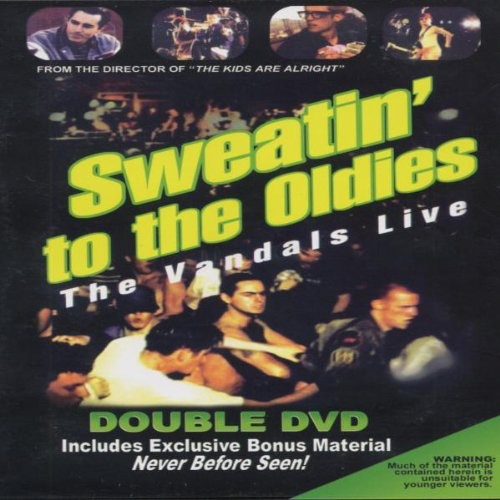 Sweatin' To The Oldies:The Vandals Live