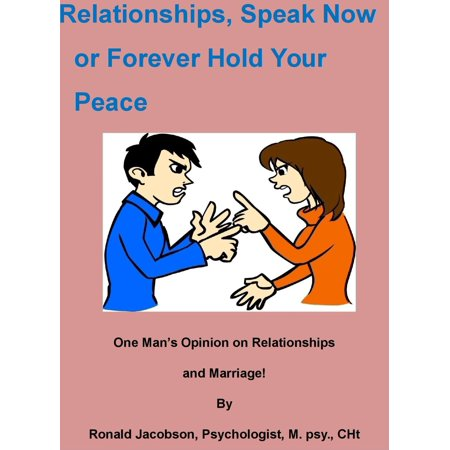 Relationships, Speak Now or Forever Hold Your Peace -