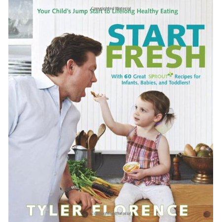 Start Fresh: Your Child's Jump Start to Lifelong Healthy Eating - image 1 de 1