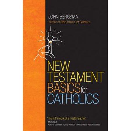 New Testament Basics for Catholics (Ave Maria Catholic)