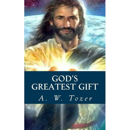 God's Greatest Gift - eBook - God's Greatest Gift