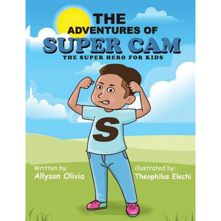 The Adventures of Super CAM : The Super Hero for Kids](Kid Super Heroes)
