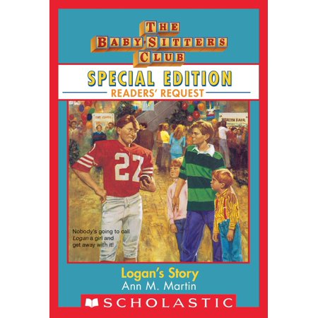 Logan's Story (Baby-Sitters Club Special Edition: Readers' Requests) - eBook](Kids Catalog Request)