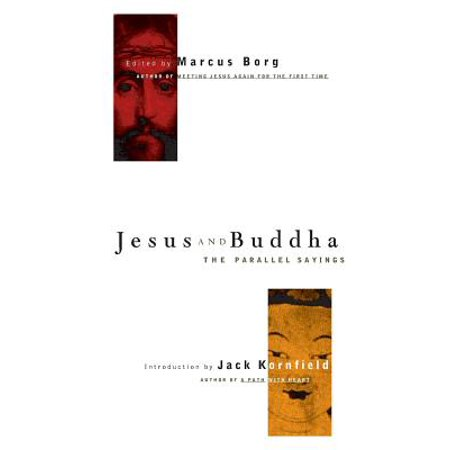 Jesus and Buddha : The Parallel Sayings