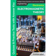 Electromagnetic Theory Multiple Choice Questions and Answers (MCQs): Quizzes & Practice Tests with Answer Key - eBook