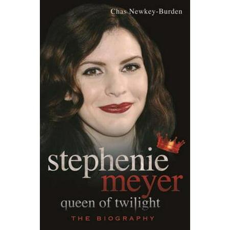 Stephenie Meyer: Queen of Twilight - eBook