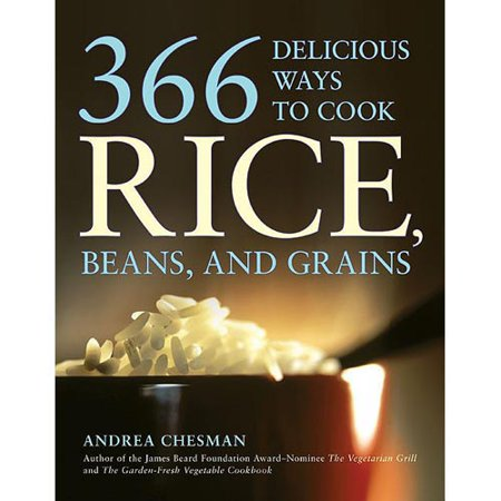 366 Delicious Ways to Cook Rice, Beans, and Grains by