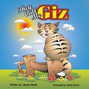 "They Call Me ""Giz"" - eBook"