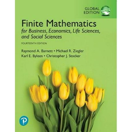 Finite Mathematics for Business, Economics, Life Sciences, and Social Sciences, Global
