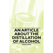 An Article about the Distillation of Alcohol