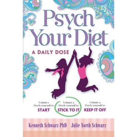 Lafebers Daily Diet - Psych Your Diet: A Daily Dose Volume 2. Psych Yourself to Stick to It - eBook