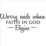 Vinyl Designs 'Worry Ends When Faith in God Begins' Vinyl Wart Art Lettering