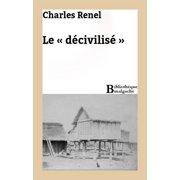 Le « décivilisé » - eBook