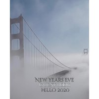 New Years Eve San Francisco golden gate bridge hello 2020 blank Guest Book (Paperback)