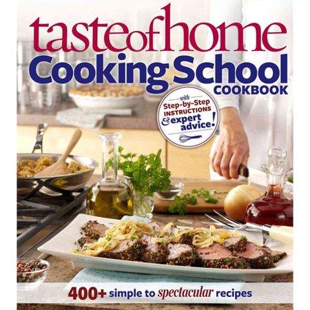 Taste of Home Cooking School Cookbook by