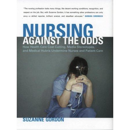 Nursing against the Odds - eBook (Culture And Nursing Care A Pocket Guide)