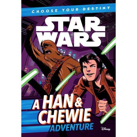 Star Wars: Choose Your Destiny: A Han & Chewie Adventure (Star Wars Destiny Spirit Of The Rebellion)