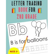Letter Tracing Book for 2nd Grade: Alphabet Tracing Book for 2nd Grade / Notebook / Practice for Kids / Letter Writing Practice - Gift (Paperback)