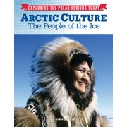 Arctic Culture : The People of the Ice