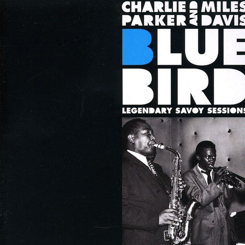 Bluebird: Legendary Savoy Sessions