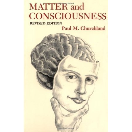 premium selection 40cfb ea303 Matter And Consciousness by Churchland - Walmart.com