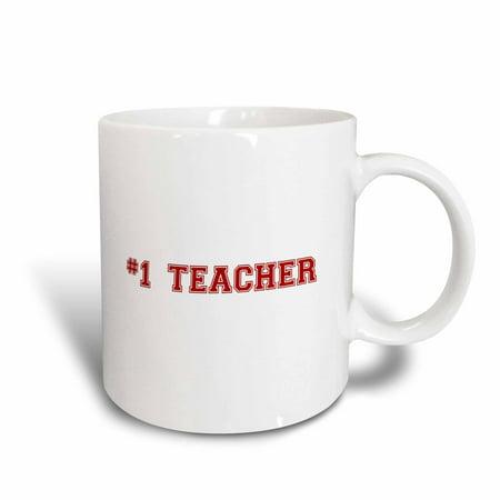 3dRose #1 Teacher - Red text - Number One Teacher for worlds greatest and best school teachers, Ceramic Mug,