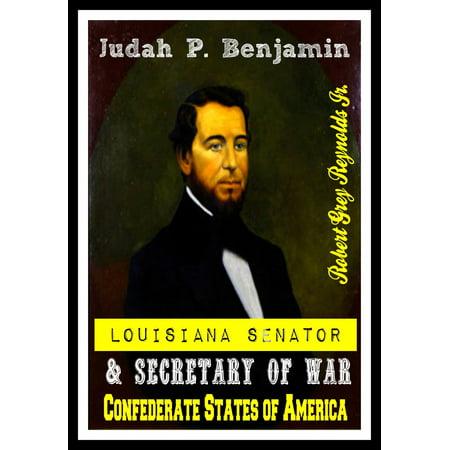Judah P. Benjamin Louisiana Senator & Secretary of War Confederate States of America -