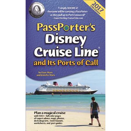 Pporter's Disney Cruise Line and Its Ports of Call 2017 on
