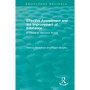 Effective Assessment and the Improvement of Education - eBook