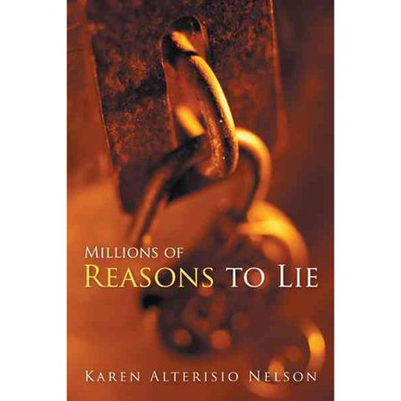 Millions Of Reasons To Lie  Book One