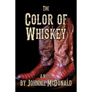 The Color of Whiskey - eBook