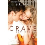 Crave, Part One