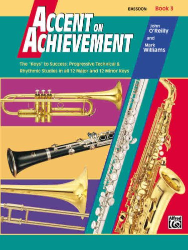 Accent on Achievement, Book 3, Bassoon by Alfred Publishing Company