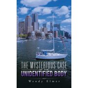 The Mysterious Case of the Unidentified Body - eBook