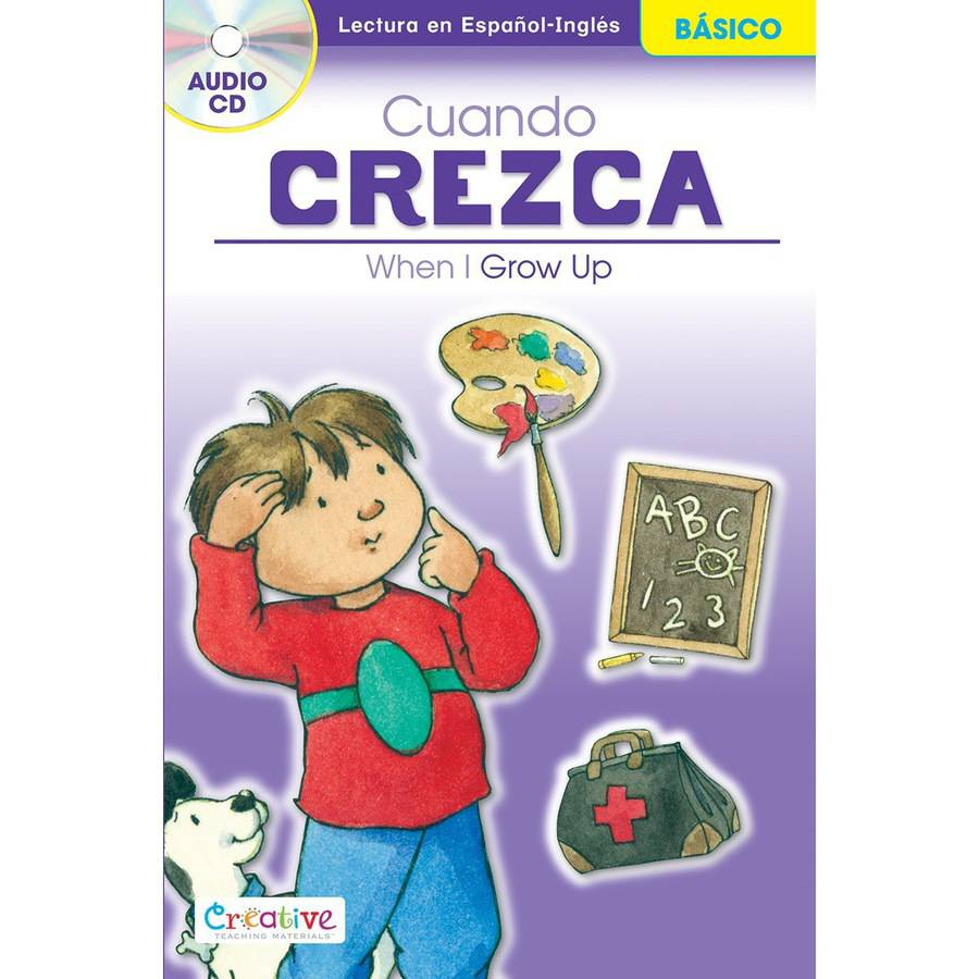 Creative Teaching Materials Spanish-English Book with CD, When I Grow Up